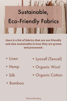 Today fast fashion is one of the most polluting industries which is why it is important to look out for sustainable ethical textiles. If you're trying to buy more eco friendly clothes then here is a list of sustainable fabrics to look out for. Sustainable Fabrics, Sustainable Clothing, Sustainable Living, Sustainable Fashion, Sustainable Style, Ethical Fashion Brands, Ethical Clothing, Fast Fashion Brands, Eco Clothing