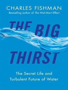 Cover of The Big Thirst | Ebook available for download for free with your Mesa Public Library card and the Greater Phoenix Digital Library! #overdrive