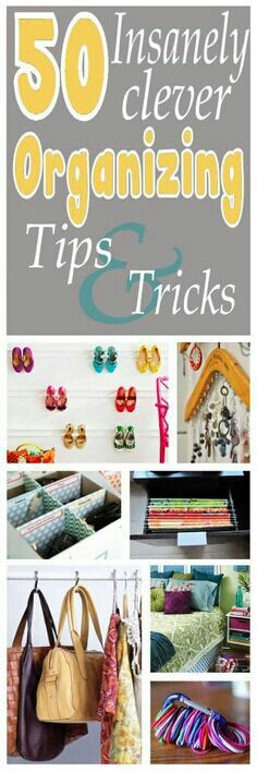 Clever organizing tricks