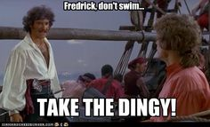 Love me some Pirates of Penzance... One of the best lines in film history.