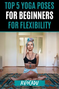 If you're new to yoga, you might feel a little stiff and inflexible--especially when looking at advanced yogis in their bendy-pretzel poses. But don't worry--it is very possible to become stronger and more flexible with regular yoga practice! These 5 yoga poses are perfect for beginners, and will help you get flexible fast. #avocadu #yogaforbeginners #yogaforflexibility Yoga Sequence For Beginners, Yoga Routine For Beginners, Easy Yoga Poses, Learn Yoga, Yoga For Flexibility, Yoga For Weight Loss, Fat Burning Workout, Yoga Sequences, Best Yoga