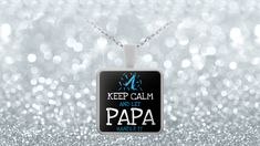Keep Calm And Let Papa Handle It.    **UV Resistant  Water Resistant  22 inch necklace chain that fits great on anyone.    Pendant is 1 inch in diameter.    **Silver plated pendant with a custom hardened resin insert to show the highest quality color vibrance in your necklace possible.
