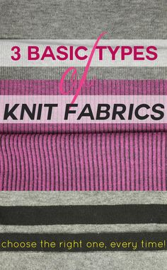 What are the different types of knit fabric? When should you use each? Are there pros and cons? Get the answers to all your questions on Craftsy.