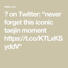 """ً on Twitter: """"never forget this iconic taejin moment https://t.co/KTLxKSyddV"""""""