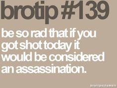 brotip #139