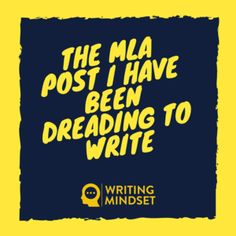 The MLA Post I Have Been Dreading to Write