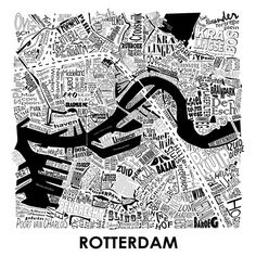 Map Rotterdam - in words Rotterdam Map, City Maps, Eindhoven, Map Art, Typography Design, Netherlands, Illustrators, City Photo, Canvas