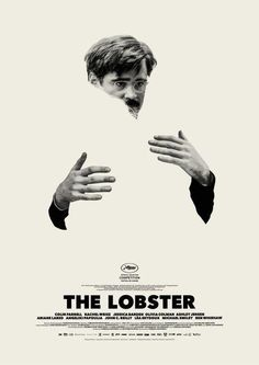 The lobster movie Filmlinc colin farrell nyff new york film festival nyff The lobster, which just premiered here at the cannes film. Best Movie Posters, Cinema Posters, Rachel Weisz, Festival Posters, Film Festival, The Lobster Movie, Image Internet, Cinema Video, Beau Film