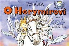 Obálka titulu Pohádka o Horymírovi