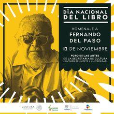 ¡Feliz Día Nacional del Libro!, El trabajo, la ciencia y las artes, son más dulces que los destellos de una corona…Fernando del Paso.  #dianacionaldellibro #fernandodelpaso #gobiernodechihuahua #gobiernotransversal #amaneceparatodos #cuu #chihuahuamex