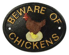 Large Beware Of The Chickens Plaque