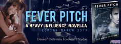 Lady Reader's Bookstuff: Release Blast Sign-ups: FEVER PITCH (Heavy Influence, #1.5) by Ann Marie Frohoff