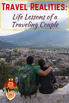 People always tell you that you can't travel with just anybody. I say you can but it's ultimately a choice. Travel Realities: Life Lessons of a Traveling Couple