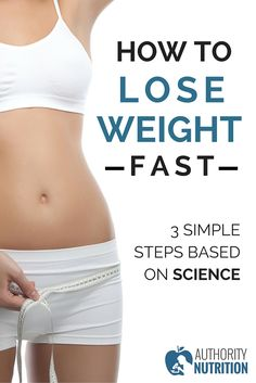 A simple 3-step plan to lose weight fast, along with numerous effective weight loss tips. All of this is supported by science (with references). Learn more here: http://authoritynutrition.com/how-to-lose-weight-as-fast-as-possible/