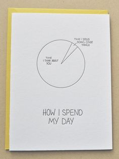 Items similar to Letterpress Thinking of You Card on Etsy - cute. Pie chart: Thinking of you… - Cute Boyfriend Gifts, Birthday Cards For Boyfriend, Kunstjournal Inspiration, Birthday Card Sayings, Bullet Journal Ideas Pages, Cards For Friends, Funny Cards, Diy Birthday, Love Cards