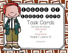 This product is intended to be a companion to Engage NY/ Eureka Math (which are the same). White backgrounds added to save on ink!This product can be used for:-Math Centers-Task Cards -Early Finishers-Small Group-Interventions to review lessonsI use these as task cards to review each lesson after I have taught the lesson.