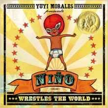 Lucha Libre champion Niño has no trouble fending off monstrous opponents, but when his little sisters awaken from their naps, he is in for a no-holds-barred wrestling match that will truly test his skills. (Preschool) Call number: PZ7.M7881927 Nin 2013