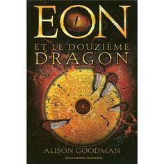 Eon et le douzieme dragon - 2 Tomes -  https://booknode.com/serie/eon-et-le-douzieme-dragon