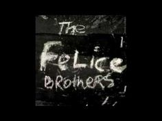 The Felice Brothers - Radio Song