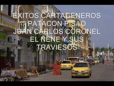 """EXITOS CARTAGENEROS """" PATACON PISAO """" JUAN CARLOS CORONEL - YouTube"""