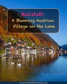 A blog post on visiting Hallstatt - A Stunning Austrian Village on the Lake. #austria #travel #hallstatt #traveltips #traveladvice