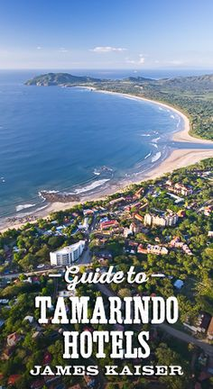 Guide to the best hotels in Tamarindo, Costa Rica, including hostels, B&Bs and luxury resorts.