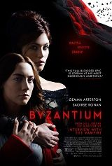 Byzantium on DVD October 2013 starring Caleb Landry Jones, Saoirse Ronan, Gemma Arterton, Sam Riley. Mother and daughter vampires arrive in a small British town revealing their secret. A teenager dying of leukemia struggles with his mortalit Gemma Arterton, Sam Riley, Jonny Lee Miller, Film Watch, Movies To Watch, Horror Movie Posters, Horror Movies, Gothic Movies, See Movie