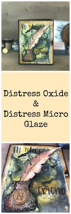 Distress Oxide & Distress Micro Glaze