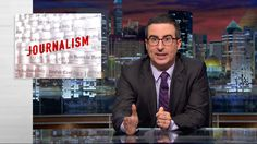 Last Week Tonight with John Oliver: Journalism (HBO)