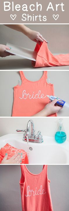 Make your own bridal party t-shirts using a bleach pen - bachelorette party ideas - bridal party DIY gift How to make a bleach bride t-shirt Clorox Bleach Pen, Bleach Art, Bleach Shirts, Bleach Clothes, Paint Shirts, Do It Yourself Baby, Do It Yourself Fashion, Make Your Own Shirt, Diy Kleidung