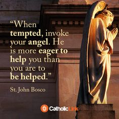 Catholic quotes, infographics, memes and more resources for the New Evangelization. Gallery: 5 Amazing Quotes By St. Prayer Wallpaper, Catholic Wallpaper, Catholic Quotes, Religious Quotes, Guardian Angel Quotes, Bible Quotes, Bible Verses, St John Bosco, Angel Prayers