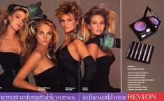 Jerry Hall, Rachel williams, Patti Hansen and Estelle France in 1980s Revlon Ad  TBT: Revlon Ads in the 80s The Most Unforgettable Women in the World