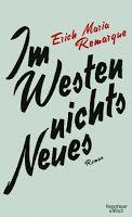 Zeit für neue Genres: Rezension: Im Westen nichts Neues - Erich Maria Re...