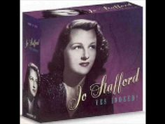 Jo Stafford with No Other Love, one of the best love songs of all time, happy listening...