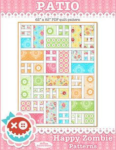 Patio - - quilt pattern  - - - likely candidate for Granddaughter. I love the prints shown in this photo!