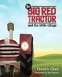 The Big Red Tractor and His Little Village (Hardcover)