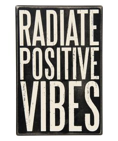 Take a look at this Primitives by Kathy 'Positive Vibes' Box Sign today!