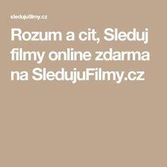 Rozum a cit, Sleduj filmy online zdarma na SledujuFilmy.cz
