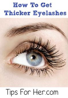 How to Get Thicker Eyelashes - Eyelash Serum to Make Your Lashes Grow Thicker & Stronger This is a really easy method and it works great. All you need is a few ingredients and you have thicker, longer lashes in no time!