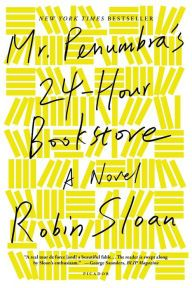 """Mr. Penumbra's 24-Hour Bookstore by Robin Sloan - The Recession has shuffled Clay Jannon away from life as a web-designer & into the aisles of Mr. Penumbra's 24-Hour Bookstore. But after a few days on the job, he discovers that the customers are few, and they never seem to buy anything--instead, they """"check out"""" large, obscure volumes from strange corners of the store. Suspicious, Clay discovers the bookstore's secrets extend far beyond its walls."""