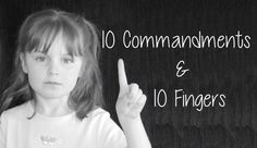 This is awesome! 10 commandments on 10 fingers, a fun way for kids to learn the 10 comandments Sunday School Activities, Sunday School Lessons, Sunday School Crafts, Bible Study For Kids, Bible Lessons For Kids, Kids Bible, Children's Bible, Bible Verses, Preschool Bible