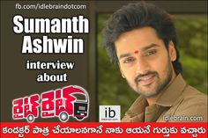 Sumanth Ashwin interview about Right Right http://www.idlebrain.com/news/today/interview-sumanthashwin-rightright.html