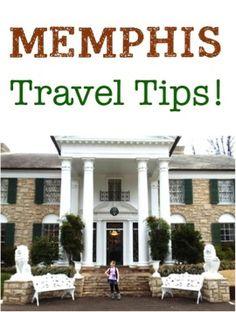 Memphis Vacation Tips