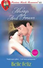 Always And Forever by bellefelizPHR Free Reading, Reading Lists, Novels To Read, Wattpad Books, Tagalog, Chapter One, Always And Forever, Read News, Romance Books