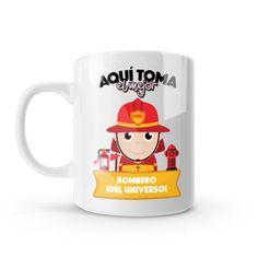 Mug - Aquí toma el mejor bombero del universo, encuentra este producto en nuestra tienda online y personalízalo con un nombre o mensaje. Chocolate Caliente, Mugs, Tableware, Coffee Cup, Firefighters, Store, Universe, Messages, Creativity