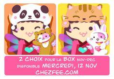 Vous avez 2 choix pour la prochaine Box Kawaii ChezFée.com !! ^O^ Elles seront disponibles le Mercredi 12 Novembre~~  16 objets~ grande fête~~ ^w^ - Boutique kawaii www.chezfee.com