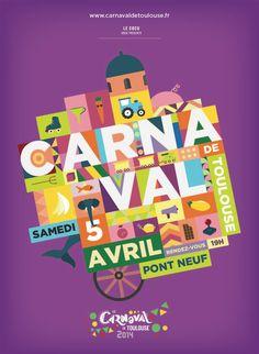 Carnaval de Toulouse on Behance Toulouse, Event Branding, Kids Branding, Carnal, Carnival Posters, Festival Logo, Poster Design Layout, Photoshop, Art Logo