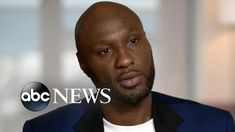 Lamar Odom is sharing Intimate Details about his Addictions Divorce & Baby Sons Death for the First Time Lamar Odom, Becoming A Father, Abc News, Basketball Players, Open Up, Divorce, New Work, First Time, Growing Up