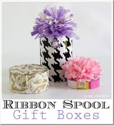 Need an gift box idea to wow your mom on Mother's Day or your child's teacher at the end of the school year? Recycle a ribbon spool into a pretty gift box. Creative Gift Wrapping, Creative Gifts, Wrapping Ideas, Wrapping Presents, Craft Gifts, Diy Gifts, Valentines Gift Box, Spool Crafts, Cardboard Gift Boxes