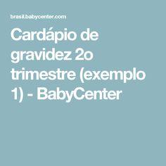 Cardápio de gravidez 2o trimestre (exemplo 1) - BabyCenter